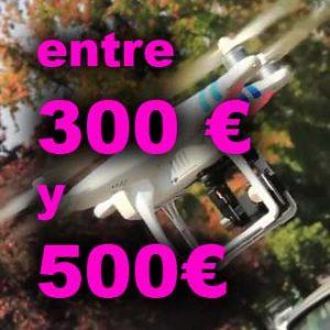 Drones de 300 a 500€
